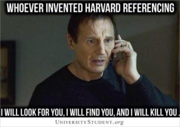 Whoever invented Harvard referencing I will look for you, I will find you, and i will kill you
