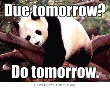 Due tomorrow? Do tomorrow