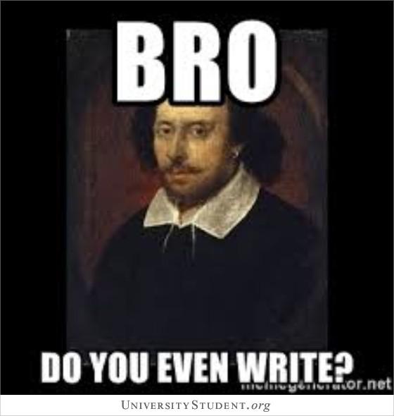 Bro, do you even write