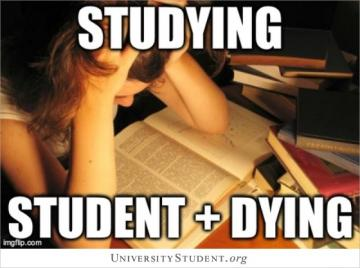 Studying = Student + Dying
