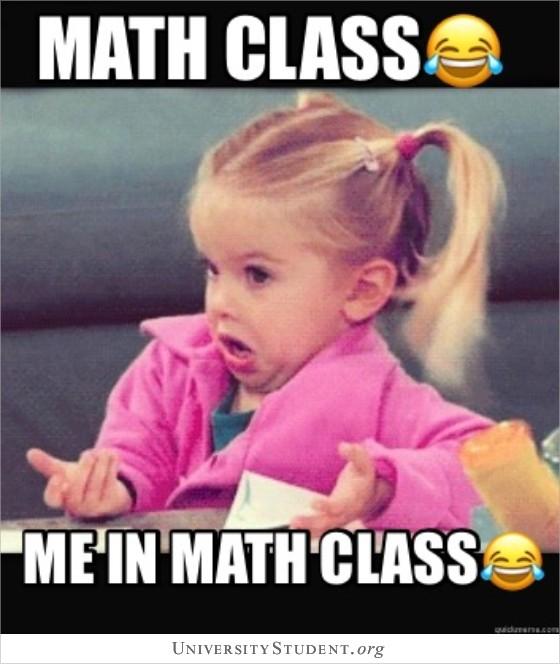 Math class. Me in math class.