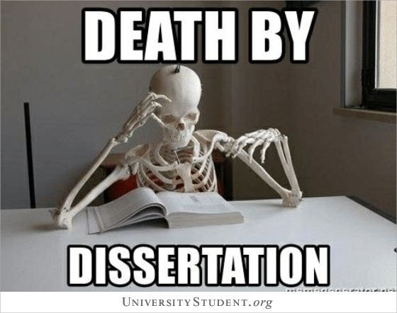 Death by dissertation