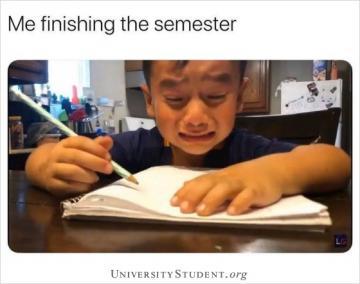 Me finishing the semester