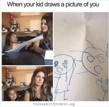 When your kid draws a picture of you